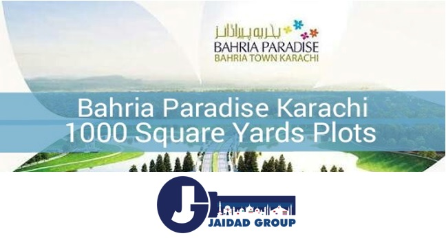 Bahria Paradise Karachi 1000 Square Yards Plots – Why a Noteworthy Option
