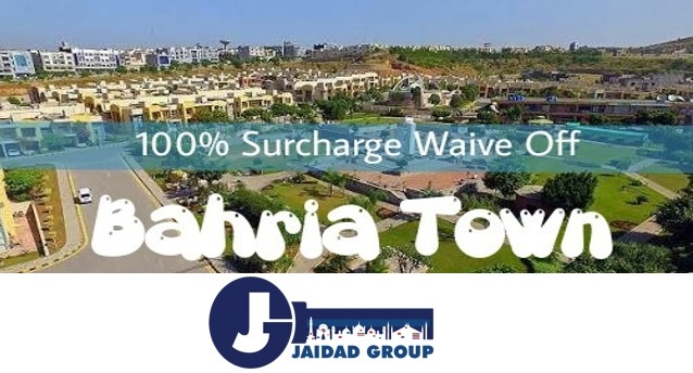 Bahria Town Surcharge Policy 2018 Deadline Extended Due to Ramadan