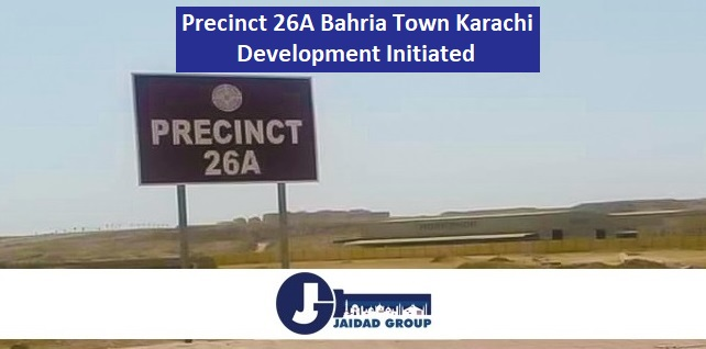 Precinct 26A Bahria Town Karachi – Development Initiated