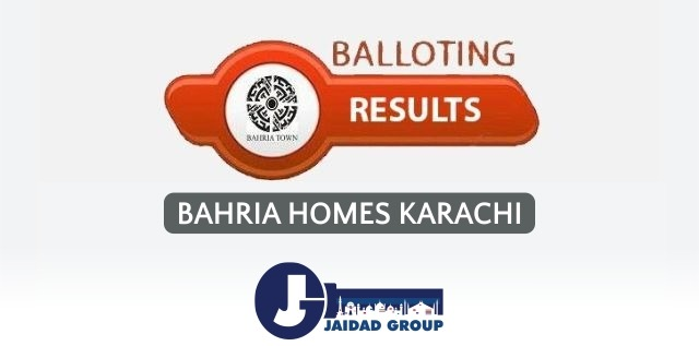 Bahria Homes Karachi – Balloting Results Announced