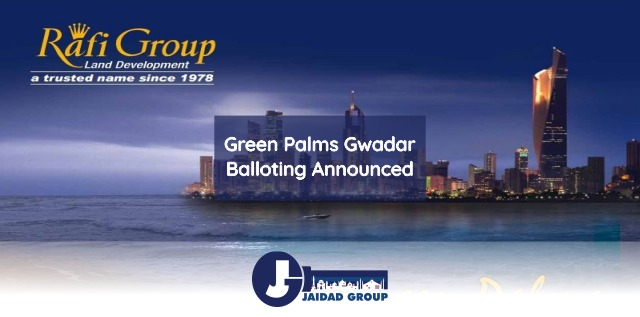 Green Palms Gwadar Balloting Announced