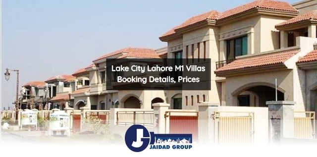 Lake City Lahore M1 Villas – Booking Details, Prices, Payment Plan