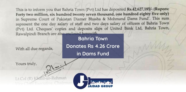 Bahria Town Donates Rs 4.26 Crore in Supreme Court Dams Fund