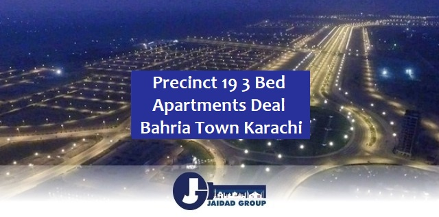 Precinct 19 3 Bed Apartments Deal – Bahria Town Karachi