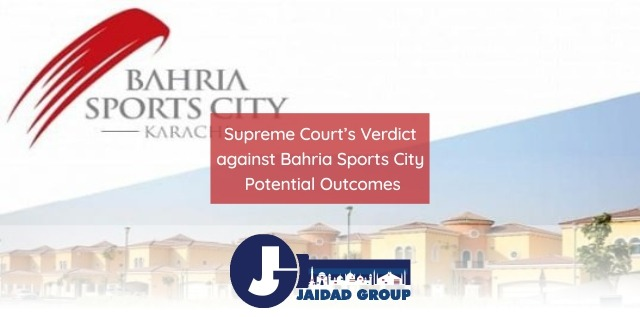 Supreme Court's Verdict against Bahria Sports City